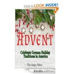 Advent- Celebrate German Holiday Traditions in America