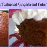 Best Old Fashioned Gingerbread Cake Recipe