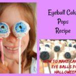 Spooky Fun Eyeball Cake Pops Recipe for Halloween