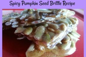 spicy pumpkin seed brittle recipe 6