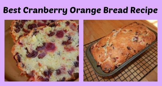 Best Cranberry Orange Bread Recipe