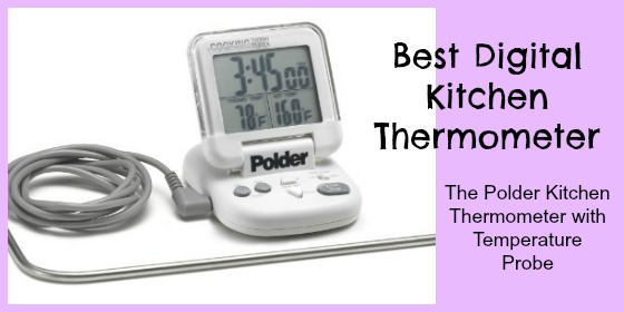 best digital kitchen thermometer