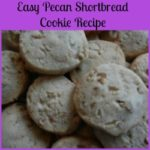 Easy Pecan Shortbread Cookie Recipe