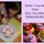 Easter Cupcake Ideas Kids Can Make THEMSELVES!