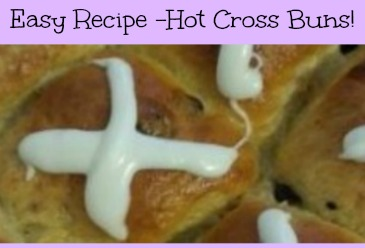 Easy Recipe Hot Cross Buns! A Not too Sweet Spring Treat!